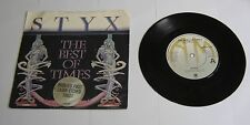 """Styx The Best Of Times 7"""" Single Laser Etched - EX"""