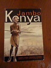 JAMBO KENYA - Expédition du Club Alpin Lyonnais 1964