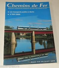 CHEMINS de FER N° 447 de 1997 : X TER 72500 - SNCF - Tramway - BERLIN...