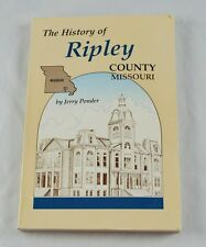 History of Ripley County Missouri by Jerry Ponder 1987 Paperback AA2O1