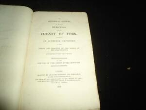 1826 Account of the Election for County of York - An Authentic Exposition SCARCE