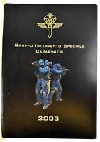 Calendario GIS Anno 2003 Carabinieri Gruppo Intervento Speciale Nuovo