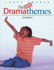 The New Drama Themes by Larry Swartz (2002, Paperback, Revised)