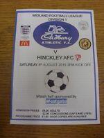 08/08/2015 Cadbury Athletic v Hinckley AFC  . Footy Progs/Bobfrankandelvis, expe