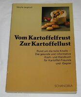 Vom Kartoffelfrust zur Kartoffellust - Sibylle Jargstorf - Buch | gebraucht