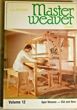 MASTER WEAVER LIBRARY, VOLUME12, BY S. A. ZIELNSKI,1982.SPOT WEAVES-OLD& NEW