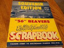 1956 BEAVERS SCRAPBOOK SOUVENIR EDITION ROLLIE TRUITTS 1903-1956