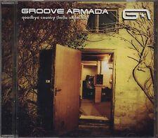 GROOVE ARMADA - Goodbye country (Hello nightclub) - CD 2003 NEAR MINT CONDITION