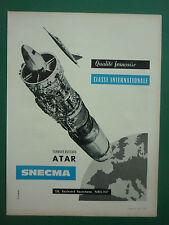 10/1963 PUB SNECMA TURBOREACTEUR ATAR 9 ENGINE DASSAULT MIRAGE III FRENCH AD