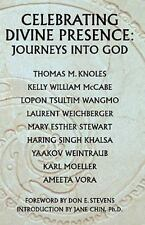 Celebrating Divine Presence: Journeys into God