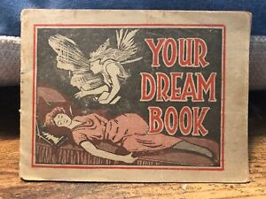 Vintage YOUR DREAM BOOK Dr Pierce Golden Medical Discovery Tonic WOOSTER OHIO