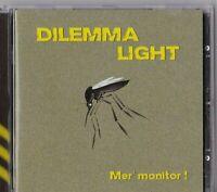 CD - DILEMMA LIGHT - MER' MONITOR ! #G113#