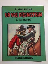 LA VIE D'EINSTEIN 2 LE RÉVOLTÉ EO 1983 - GOOSSENS - BD FLUIDE GLACIAL