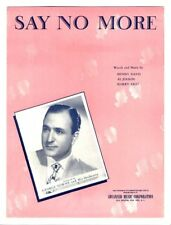 AL JOLSON COMPOSER LATE CAREER Sheet Music 1947 Say No More