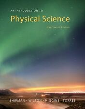 An Introduction to Physical Science, Shipman, James, Wilson, Jerry D., Higgins,