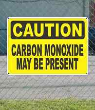 """CAUTION Carbon Monoxide May Be Present - OSHA Safety SIGN 10"""" x 14"""""""