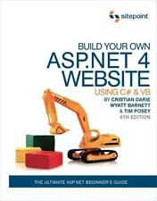 Build Your Own ASP .NET 4 Web Site Using C# and VB by Cristian Darie, Wyatt...