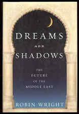 Dreams And Shadows Book Future Middle East Egypt Syria