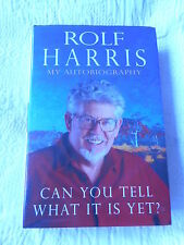 Can You Tell What It Is Yet? Rolf Harris Hardback Book RRP:  £17.99