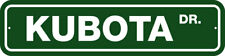 "KUBOTA DR 6"" X 24"" ALUM STREET SIGN - TRACTORS,  AGRICULTURAL, FARMING, MAN CAVE"