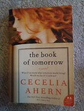 The Book of Tomorrow : A Novel by Cecelia Ahern (2012, Paperback)