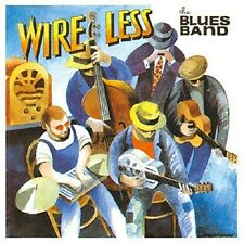 THE BLUES BAND - WIRE LESS  CD NEU