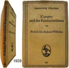 K'ungtse und der Konfuzianismus 1928 Richard Wilhelm Gruyter Confucius sinologie