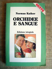 Orchidee e sangue - Norman Katkov - edizione integrale supplemento a GENTE