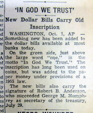 "1957 newspaper NUMISMATICS ""In God We Trust"" is 1st put on $1 US paper currency"