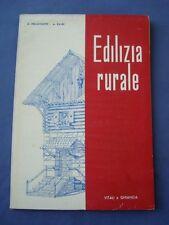 ARCHITETTURA-PELLICCIOTTI-BALBI-EDILIZIA RURALE-RELAZIONI E PROGETTI-1953