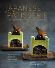 Japanese Patisserie : Exploring the Beautiful and Delicious Fusion of East Me...