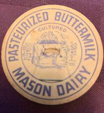 Vintage milk bottle cap MASON DAIRY Patuerized Buttermilk