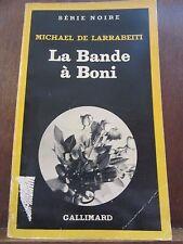 Michael de Larrabeiti: La Bande à Boni / Gallimard Série Noire N°1813