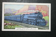 LADY BALTIMORE  The Royal Blue    Baltimore & Ohio Railroad   Vintage Card # VGC