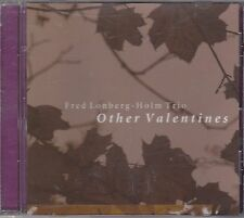 FRED LONBERG HOLM TRIO - other valentines CD