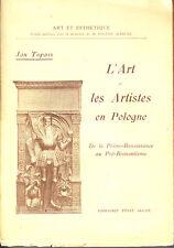 C1 Topass ART ARTISTES en POLOGNE Renaissance au Romantisme 1926 ILLUSTRE Epuise