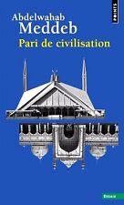 PARI de CIVILISATION * Abdelwahab  MEDDEB * 2016