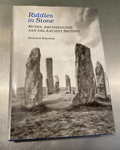 Riddles in Stone: Myths, Archaeology and the Ancient Britons by Richard...