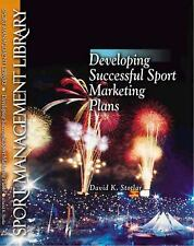 Developing Successful Sport Marketing Plans by Stotlar, David Kent