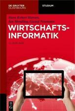 Wirtschaftsinformatik Hans Robert Hansen (u. a.) Taschenbuch De Gruyter Studium