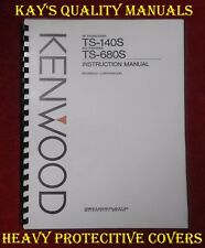 Kenwood TS-140S / 680S Instruction Manual W/32Lb Paper  **C-MY OTHER MANUALS**