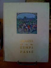 Images du temps passé - Editions du Crédit Lyonnais (1955)