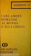 CARL AMERY DOMANDE AL MONDO E ALLA CHIESA DE DONATO 1969