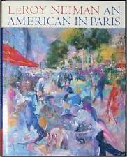 LEROY NEIMAN ~ SIGNED ~ AN AMERICAN IN PARIS ~ HUGE BOOK ~ PROFUSELY ILLUSTRATED