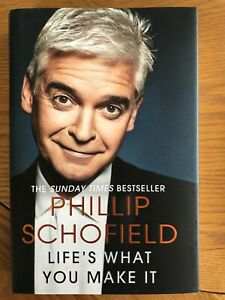 Life's What You Make It by Phillip Schofield (2020, Hardcover)