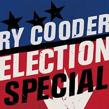 RY COODER - ELECTION SPECIAL - CD 9 TITRES - 2012 - NEUF NEW NEU