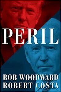 Peril - by Bob Woodward & Robert Costa (Hardcover, 2021)