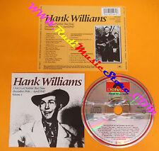 CD HANK WILLIAMS I Ain't Got Nothin' But Time Volume 1 1985  no lp mc dvd (CS52)