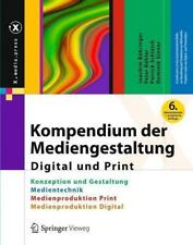 Kompendium der Mediengestaltung Digital und Print von Dominik Sinner, Joachim Böhringer, Patrick Schlaich und Peter Bühler (2014, Gebundene Ausgabe)