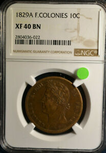 1829A French Colonies 10 Centimes, NGC XF40 BN, Only 6 Graded Higher By NGC